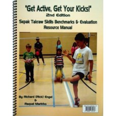 Sepak Takraw Skills Benchmarks & Evaluation Manual, 2nd Edition